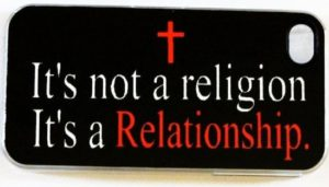 Christianity: Religion, Relationship, or Both?