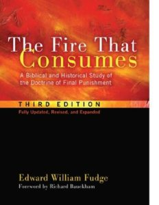 """Read more about the article Review of """"The Fire That Consumes"""" by Edward Fudge"""