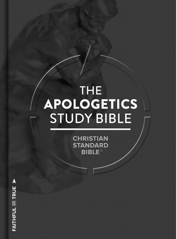 Review Of The Apologetics Study Bible (2017 edition)