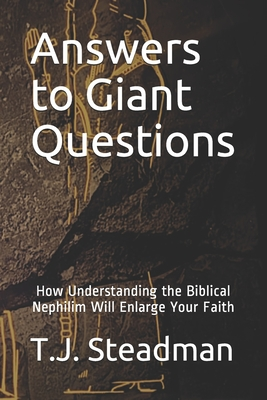 "BOOK REVIEW ""Answers To Giant Questions"" by T.J. Steadman"