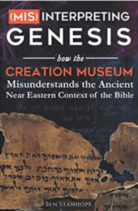 "BOOK REVIEW: ""Misinterpreting Genesis"" by Ben Stanhope"