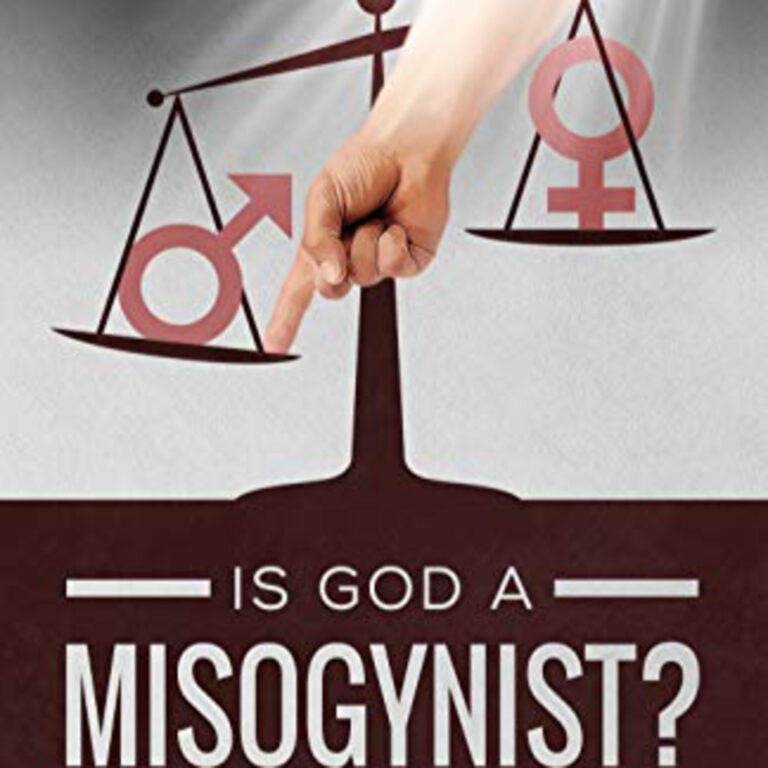 Episode 98: Is God A Misogynist? – With David Wilber
