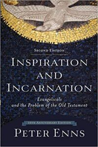 "BOOK REVIEW: ""Inspiration and Incarnation"" by Peter Enns"